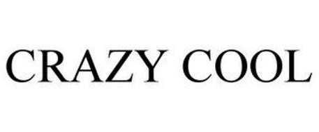 CRAZY COOL