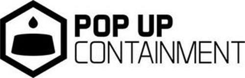 POP UP CONTAINMENT