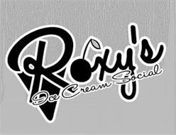 ROXY'S ICE CREAM SOCIAL