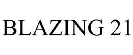 BLAZING 21