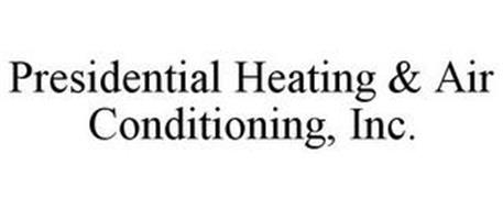 PRESIDENTIAL HEATING & AIR CONDITIONING, INC