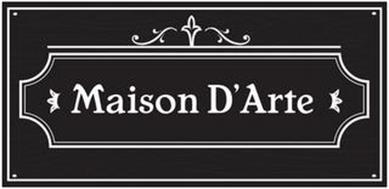 MAISON D'ARTE