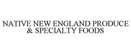 NATIVE NEW ENGLAND PRODUCE & SPECIALTY FOODS