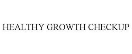 HEALTHY GROWTH CHECKUP