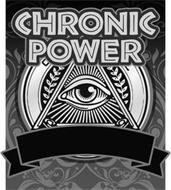 CHRONIC POWER