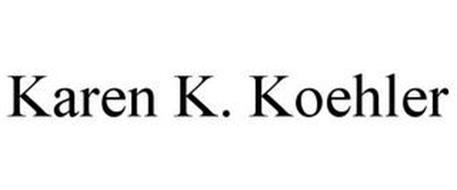 KAREN K. KOEHLER