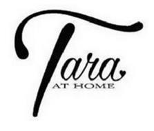 TARA AT HOME
