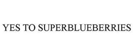 YES TO SUPERBLUEBERRIES