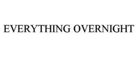 EVERYTHING OVERNIGHT