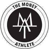 THE MONEY ATHLETE TMA