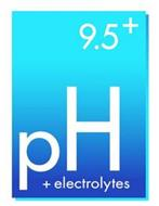 9.5+ PH + ELECTROLYTES