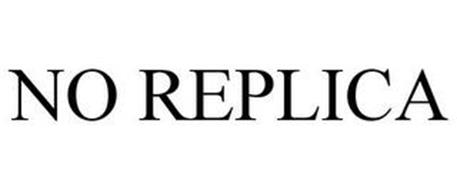 NO REPLICA