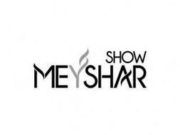 MEYSHAR SHOW