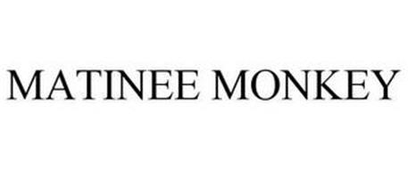 MATINEE MONKEY