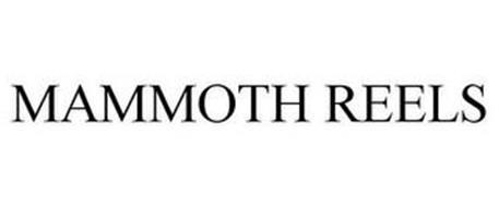 MAMMOTH REELS