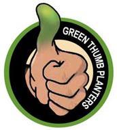 GREEN THUMB PLANTERS