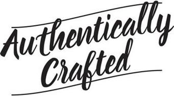 AUTHENTICALLY CRAFTED