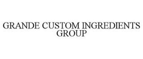 GRANDE CUSTOM INGREDIENTS GROUP