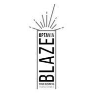 OPTAVIA BLAZE YOUR BUSINESS TRANSFORMED