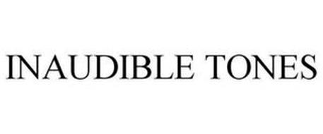 INAUDIBLE TONES