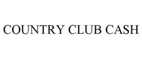 COUNTRY CLUB CASH