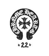 3b197d5ff11 CHROME HEARTS + 22 + Trademark of Chrome Hearts LLC Serial Number ...