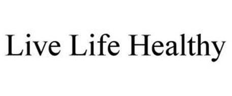 LIVE LIFE HEALTHY