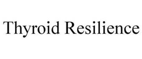 THYROID RESILIENCE