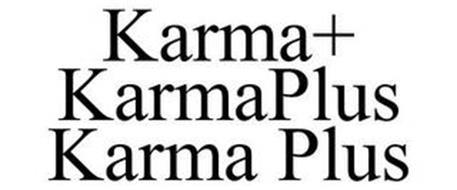 KARMA+ KARMAPLUS KARMA PLUS