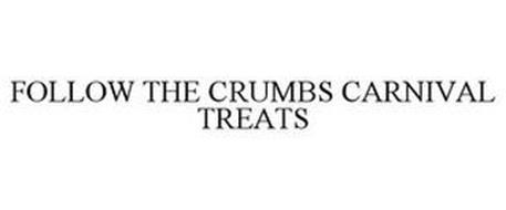 FOLLOW THE CRUMBS CARNIVAL TREATS