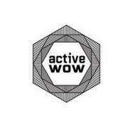 ACTIVE WOW