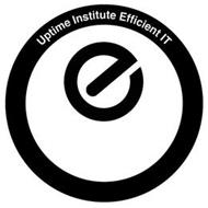 UPTIME INSTITUTE EFFICIENT IT E