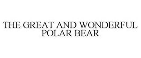 THE GREAT AND WONDERFUL POLAR BEAR