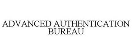 ADVANCED AUTHENTICATION BUREAU
