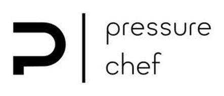P | PRESSURE CHEF