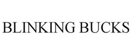 BLINKING BUCKS