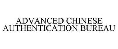 ADVANCED CHINESE AUTHENTICATION BUREAU