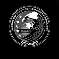 GLOBAL COUNTERESPIONAGE SPECIALISTS TSCM COMSEC