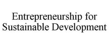 ENTREPRENEURSHIP FOR SUSTAINABLE DEVELOPMENT