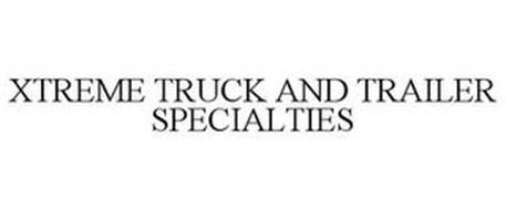 XTREME TRUCK AND TRAILER SPECIALTIES