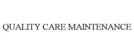 QUALITY CARE MAINTENANCE