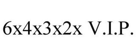 6X4X3X2X V.I.P.