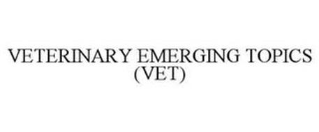 VETERINARY EMERGING TOPICS (VET)