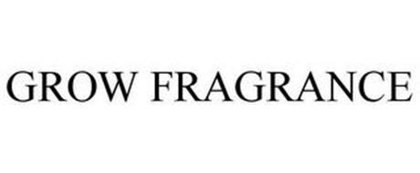 GROW FRAGRANCE