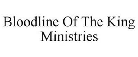 BLOODLINE OF THE KING MINISTRIES