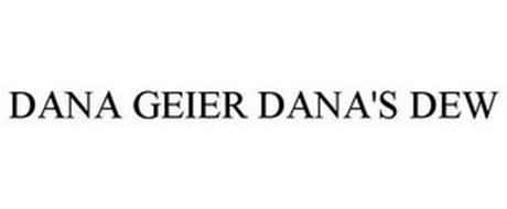 DANA GEIER DANA'S DEW