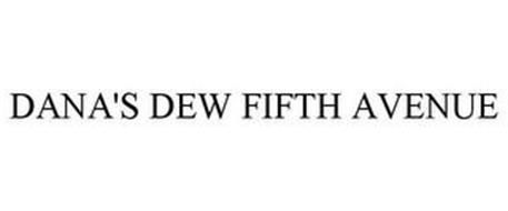DANA'S DEW FIFTH AVENUE