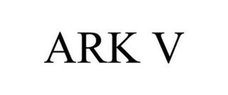 ARK V