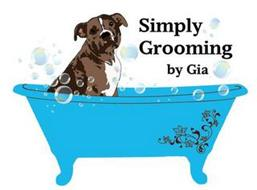 SIMPLY GROOMING BY GIA