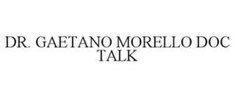DR. GAETANO MORELLO DOC TALK